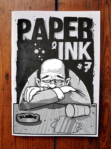 "Paper and Ink Zine - Issue #7 ""Hangovers"" - Pioneers Press"