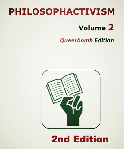 Philosophactivism Volume 2: Queerbomb 2014 Edition (e-book) - Pioneers Press