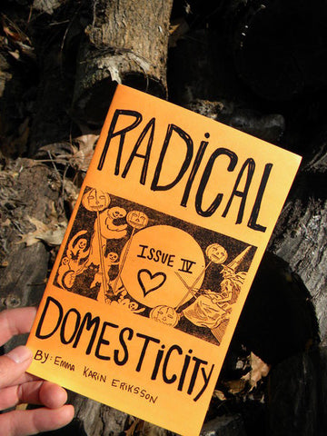 Radical Domesticity Issue Four - Pioneers Press