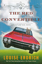 The Red Convertible: Selected and New Stories, 1978–2008 - Pioneers Press
