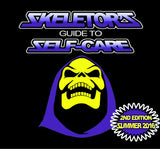 Skeletor's Guide to Self-Care 2ND EDITION!
