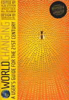 Worldchanging: A User's Guide for the 21st Century - Pioneers Press