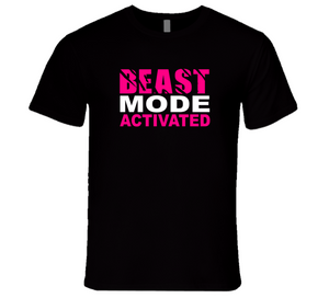 Beast Mode Activated Tshirt in black, pink and white