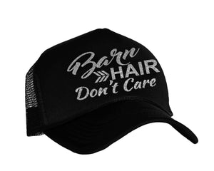 Barn Hair Don't Care Trucker Hat in black and silver