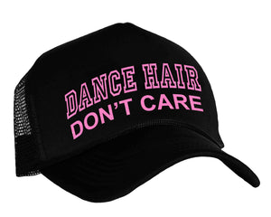 Dance Hair Don't Care Snapback Trucker Hat in neon pink and black