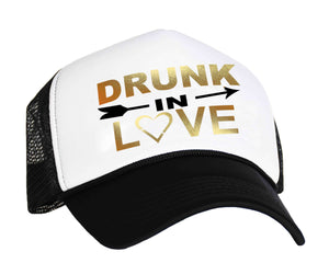 Brides bachelorette trucker hat with graphic Drunk In Love, in black white and gold
