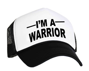 I'm A Warrior trucker hat in black and white