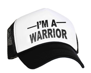 I'm A Warrior Snapback Trucker Hat in black and white