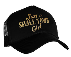 Just A Small Town Girl Snapback Trucker Hat in black and gold