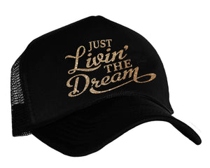 Just Livin' The Dream Snapback Trucker Cap in black and gold