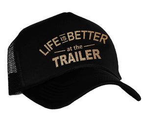 Life Is Better At The Trailer Snapback trucker hat in black and gold