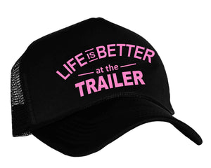 Women's trailer park hat in black and pink with graphic Life Is Better At The Trailer