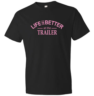 Life Is Better At The Trailer graphic t-shirt in black and pink