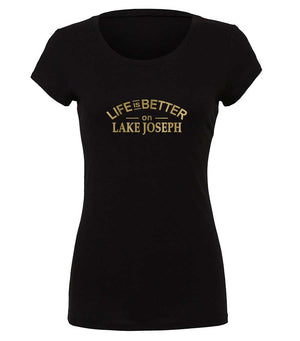 Ladies graphic t-shirt Life Is Better On Lake Joseph in black and gold