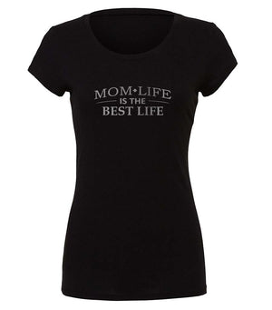 Mom Life Is The Best Life graphic t-shirt in black and silver