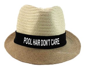Pool Hair Don't Care Fedora Hat