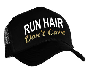 Run Hair Don't Care Snapback Trucker Hat in black, white and gold