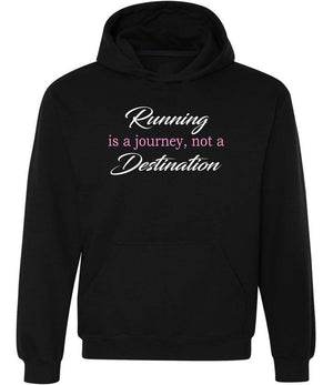Running Is A Journey Not A Destination Hoodie black, white and pink