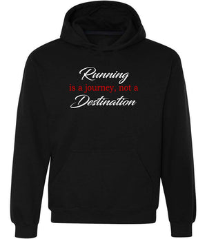 Running Is A Journey Not A Destination Hoodie black, white and red