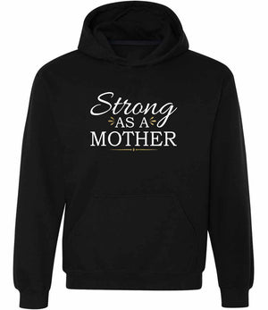 Strong As A Mother Graphic Hoodie in black, white and gold