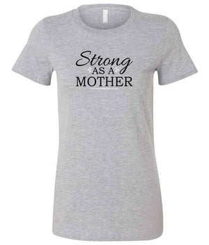 Strong As A Mother ladies graphic t-shirt in grey, black and white