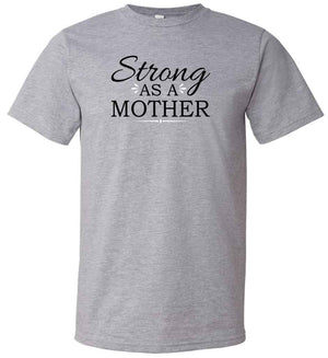Strong As A Mother graphic t-shirt in grey, black and white
