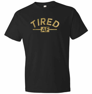 Tired AF graphic t-shirt in black and gold