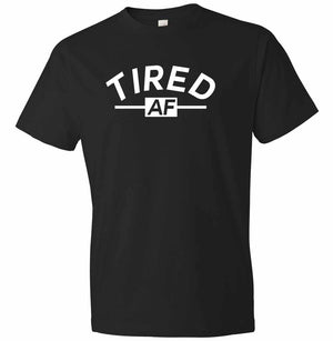 Tired AF graphic t-shirt in black and white