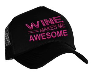 Wine Makes Me Awesome Snapback Trucker Hat in black and hot pink