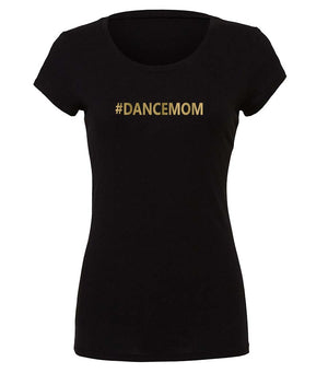 ladies #dancemom t-shirt in black and gold