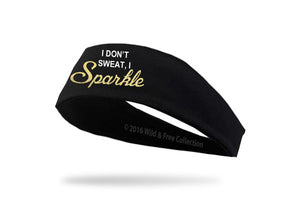 I Don't Sweat I Sparkle Workout Headband
