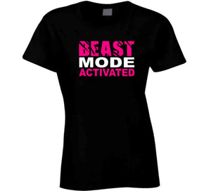 Women's Graphic tshirt Beast Mode Activated