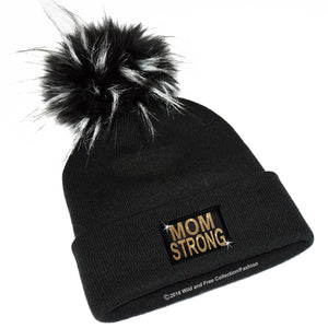 mom strong winter toque with large faux fur pom pom