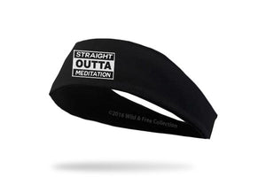 straight outta meditation headband