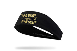 Graphic headband Wine Makes Me Awesome