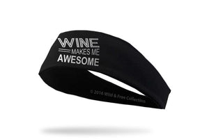 Wine Headband Wine Makes Me Awesome