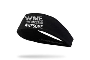 wine makes me awesome headband