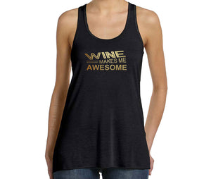 Wine Makes Me Awesome graphic tank top in black and gold