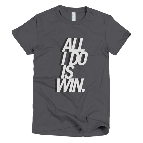 Bon Bon Vie All I Do Is Win T-Shirt Asphalt