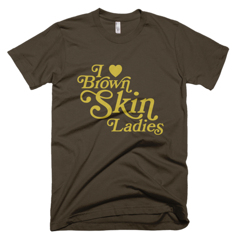 Bon Bon Vie I Love Brown Skin Ladies T-Shirt Brown