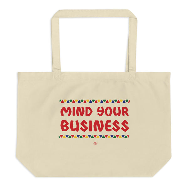 Mind Your Business Tote