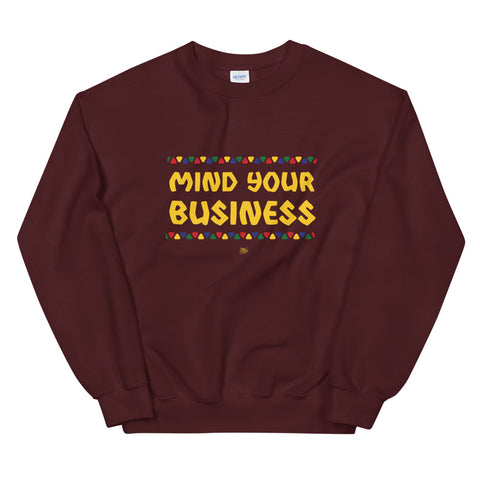 Mind Your Business Sweatshirt