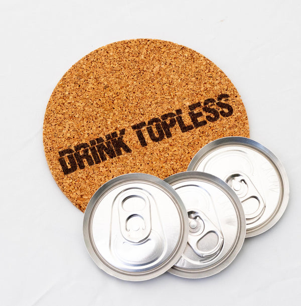 Drink Topless® Cork Coaster (1)