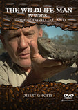 "Wildlife Man DVD "" Desert Ghosts"""