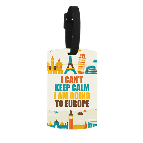 I Can't Keep Calm I am Going to Europe Luggage Tag