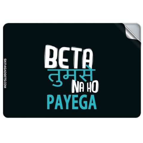 Beta tumse na ho payega For APPLE MACBOOK PRO 17.6 INCH Skin