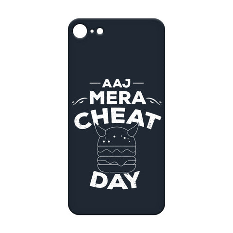 Aaj Mera Cheat Day For APPLE IPHONE 7 Designer CASE