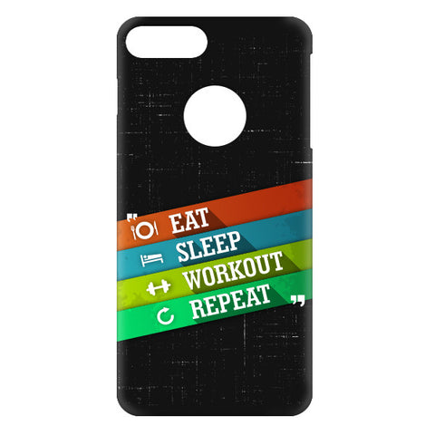 Eat Sleep Workout Repeat For APPLE IPHONE 7 Plus Designer CASE