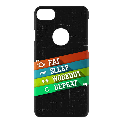 Eat Sleep Workout Repeat For APPLE IPHONE 7 Designer CASE