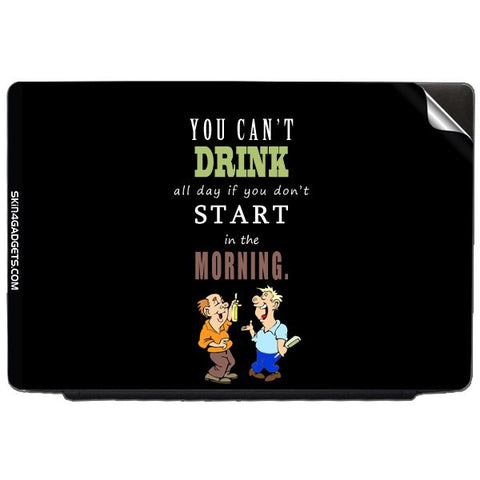 You cant drink all the dayƒ?Ý For DELL INSPIRON 17-1750 Skin - skin4gadgets